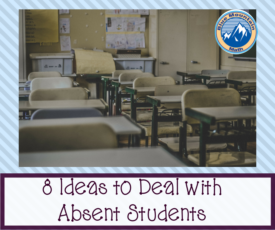 8 Ideas to Deal with Absent Students