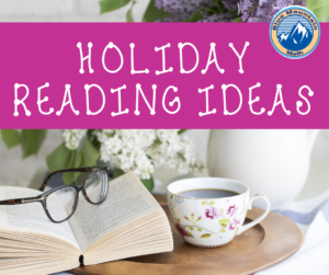 Suggestions for reading and listening for the Holidays